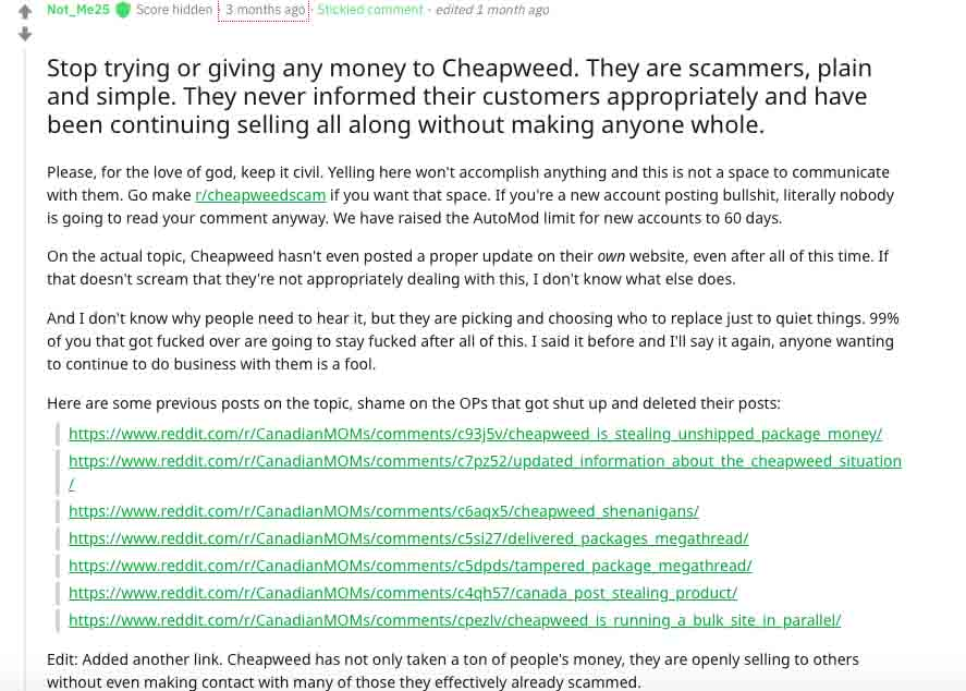 Many people are claiming to have been scammed by cheapweed.ca - read this first if thinking of buying.